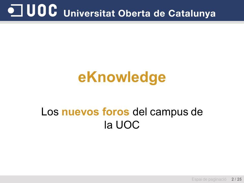 Los nuevos foros del campus de la UOC