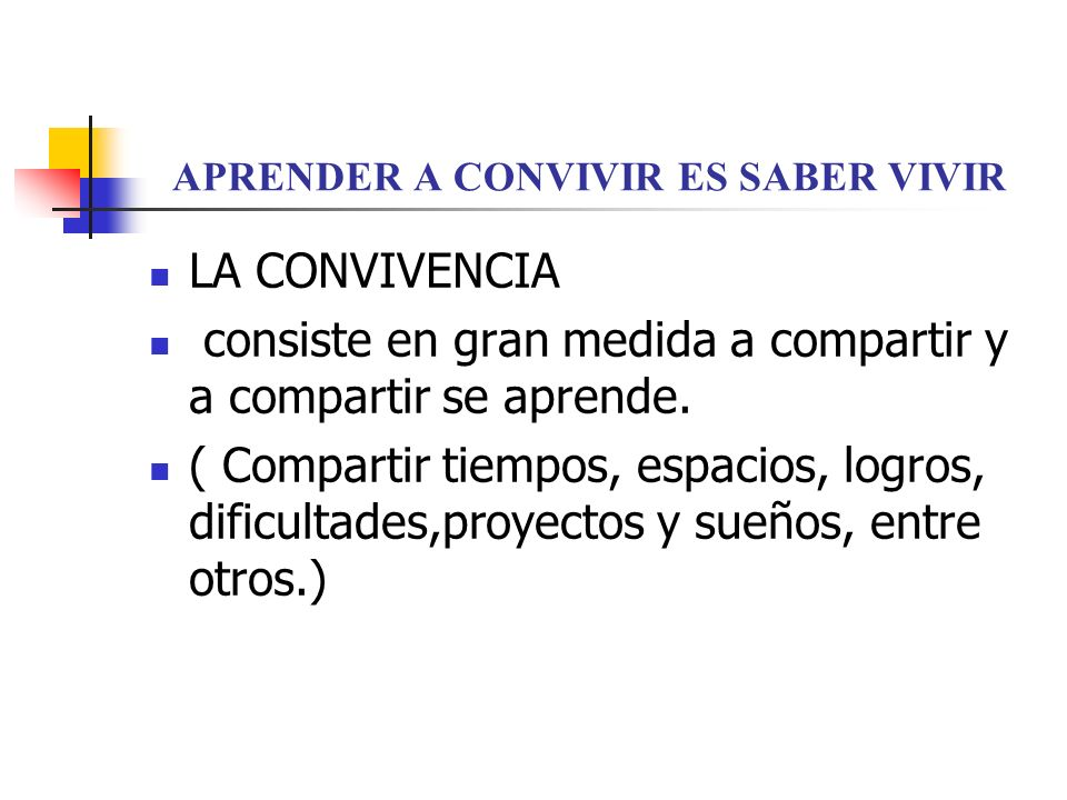 APRENDER A CONVIVIR ES SABER VIVIR