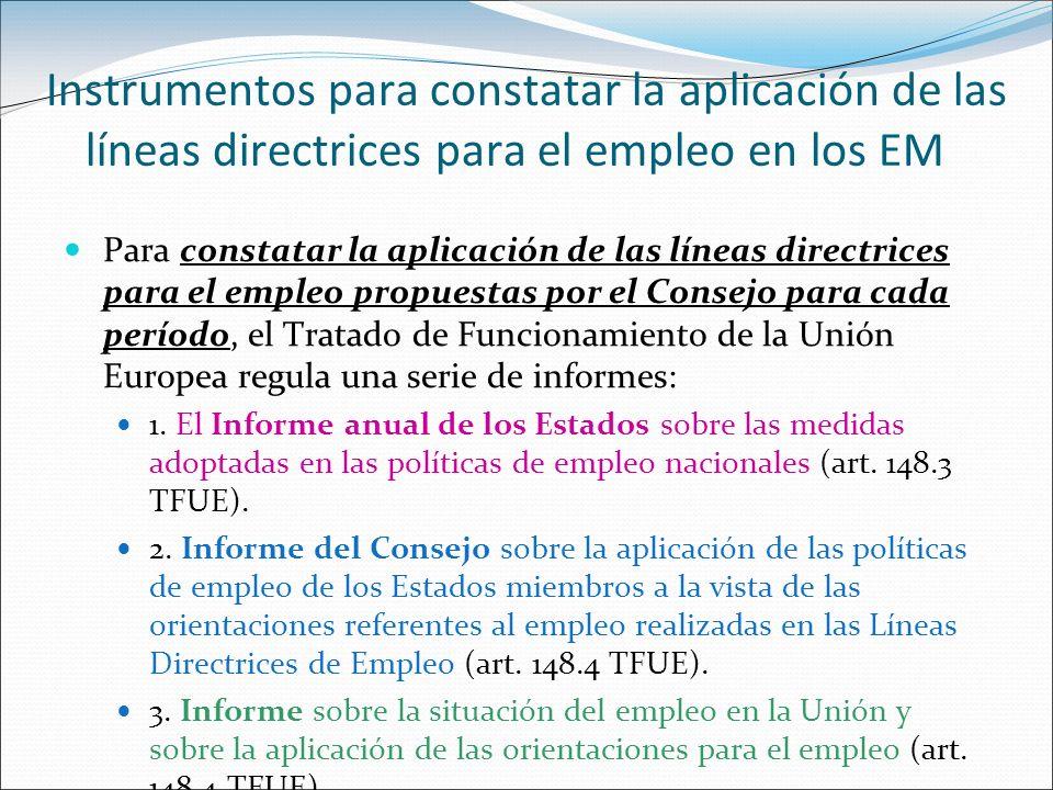 Instrumentos para constatar la aplicación de las líneas directrices para el empleo en los EM