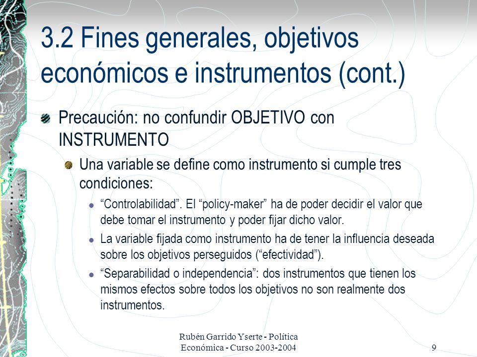 3.2 Fines generales, objetivos económicos e instrumentos (cont.)