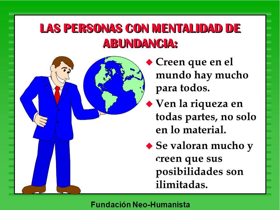 LAS PERSONAS CON MENTALIDAD DE ABUNDANCIA: