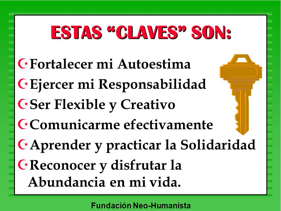 ESTAS CLAVES SON: Fortalecer mi Autoestima