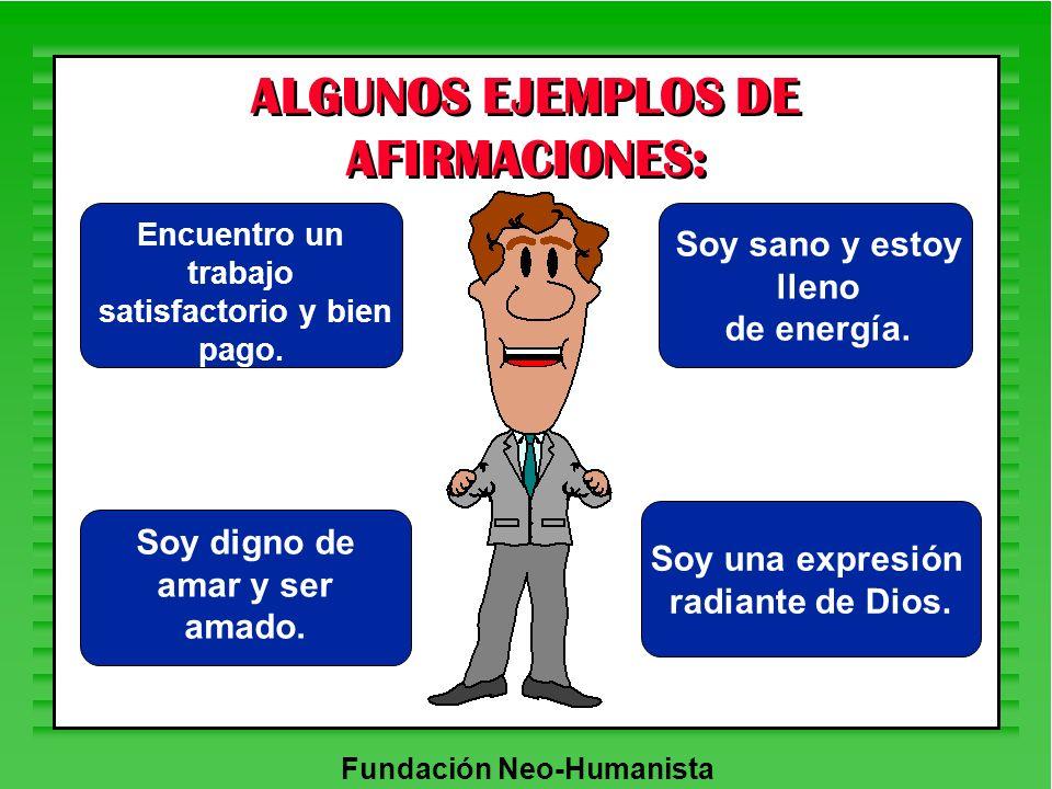 ALGUNOS EJEMPLOS DE AFIRMACIONES: