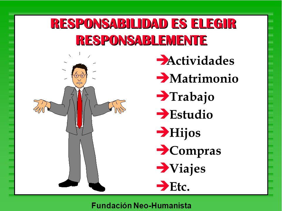 RESPONSABILIDAD ES ELEGIR RESPONSABLEMENTE