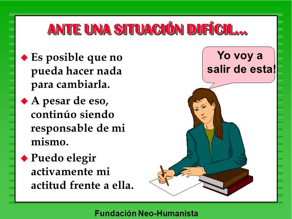 ANTE UNA SITUACIÓN DIFÍCIL...