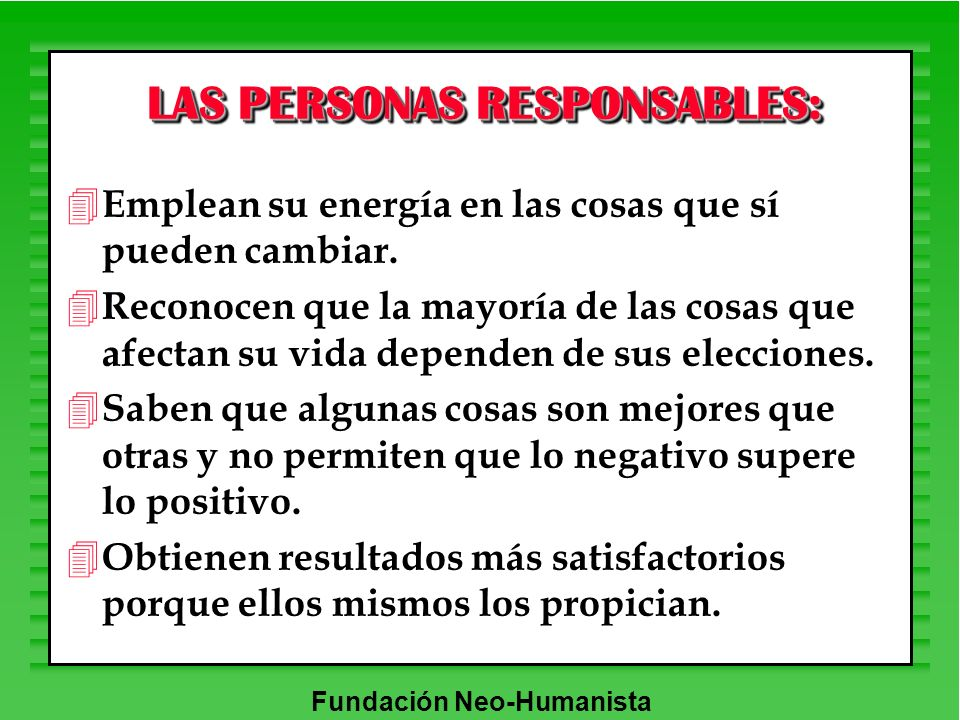 LAS PERSONAS RESPONSABLES: