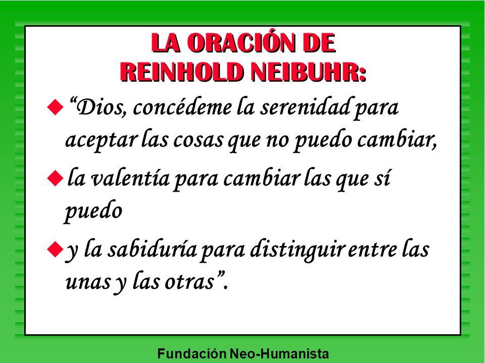 LA ORACIÓN DE REINHOLD NEIBUHR: