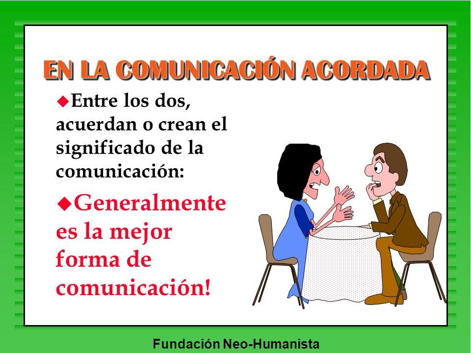 EN LA COMUNICACIÓN ACORDADA