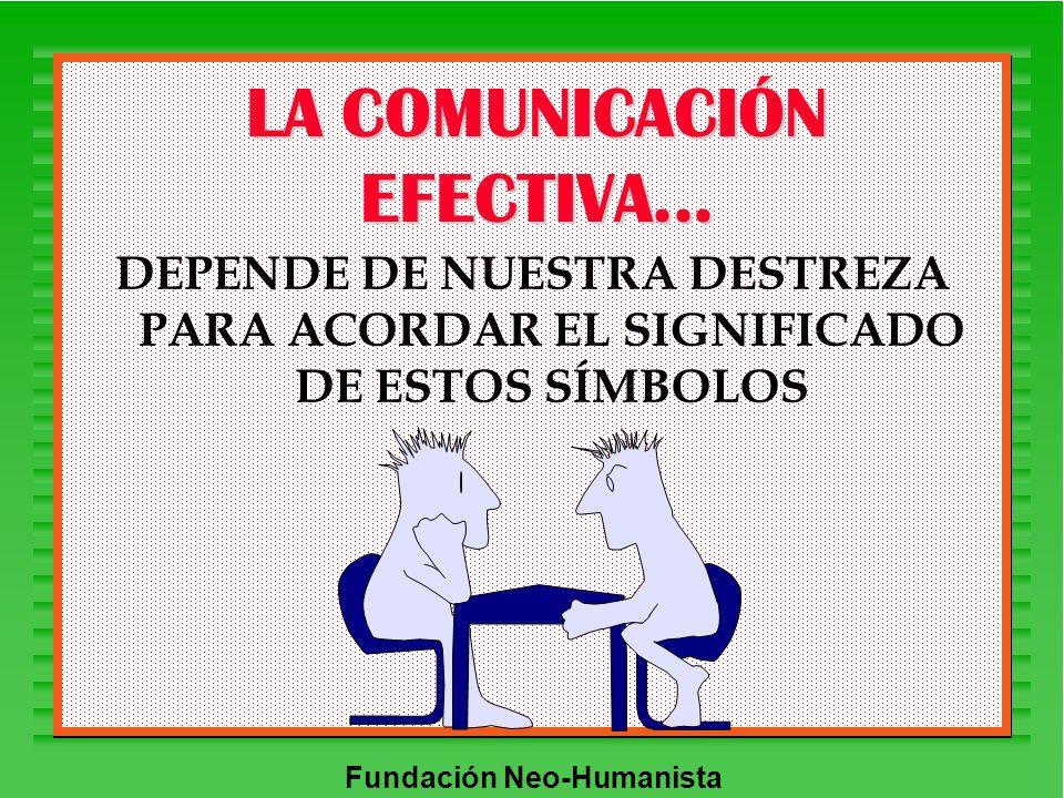 LA COMUNICACIÓN EFECTIVA...