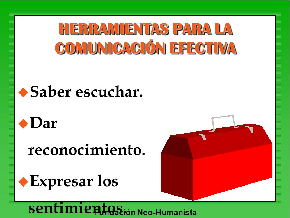 HERRAMIENTAS PARA LA COMUNICACIÓN EFECTIVA