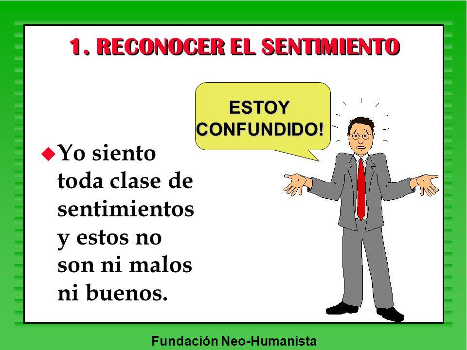 1. RECONOCER EL SENTIMIENTO