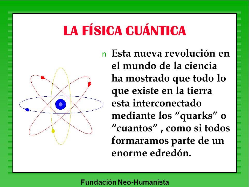 LA FÍSICA CUÁNTICA