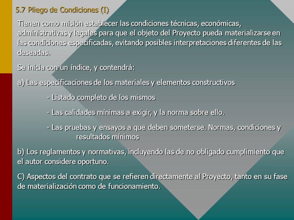 5.7 Pliego de Condiciones (I)