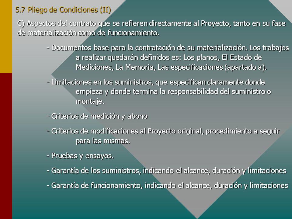 5.7 Pliego de Condiciones (II)