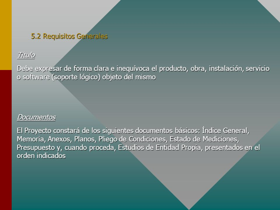 5.2 Requisitos Generales Título.