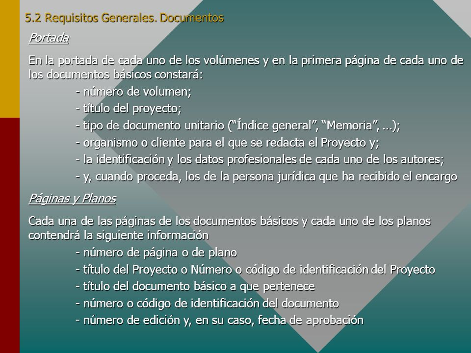 5.2 Requisitos Generales. Documentos