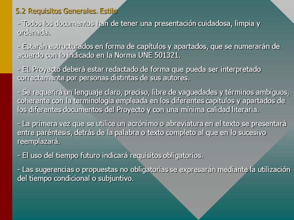 5.2 Requisitos Generales. Estilo