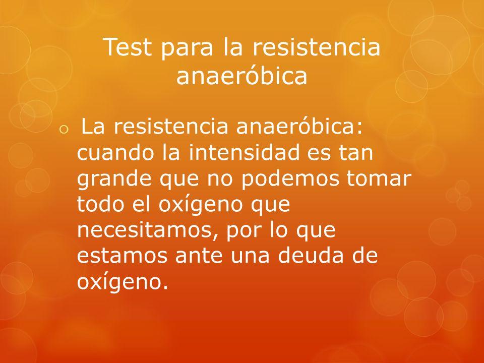 Test para la resistencia anaeróbica