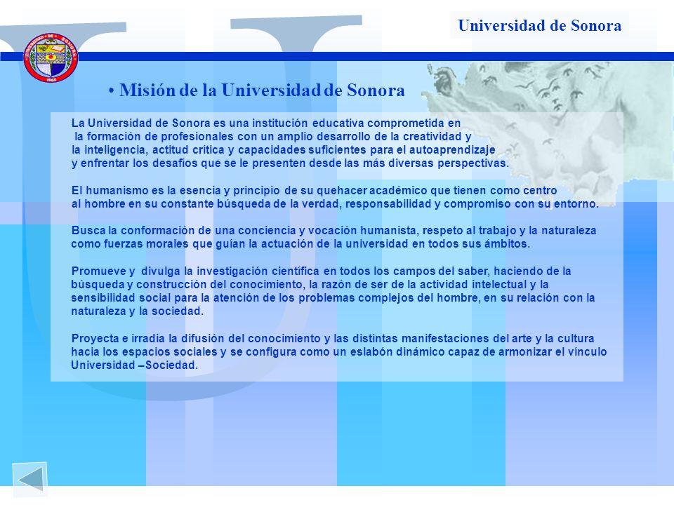 U Misión de la Universidad de Sonora Universidad de Sonora