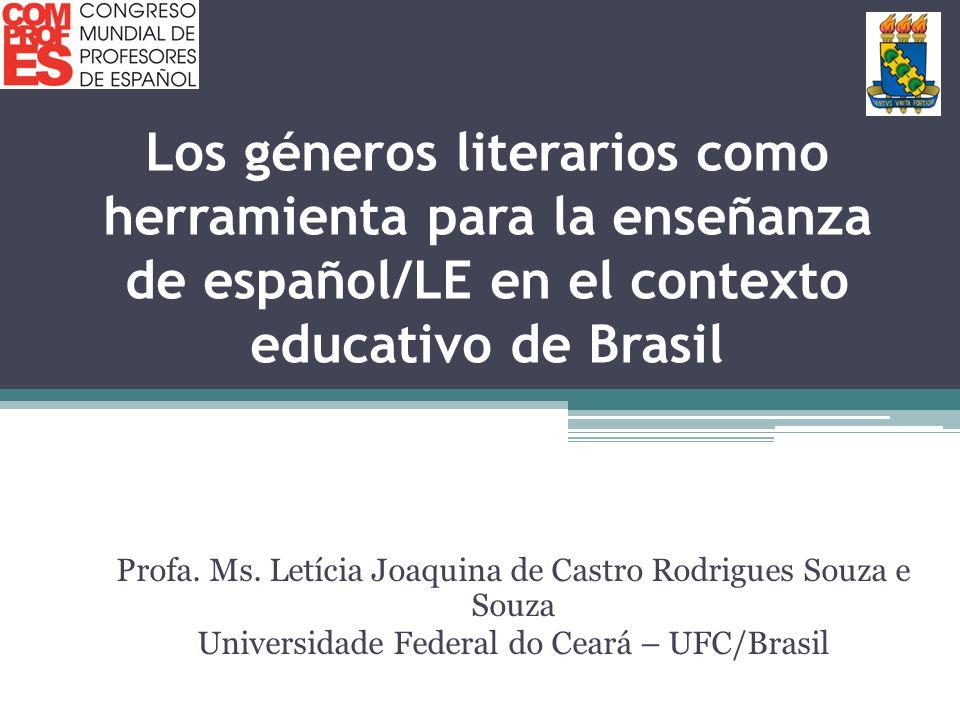 Los géneros literarios como herramienta para la enseñanza de español/LE en el contexto educativo de Brasil