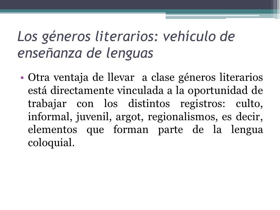 Los géneros literarios: vehículo de enseñanza de lenguas
