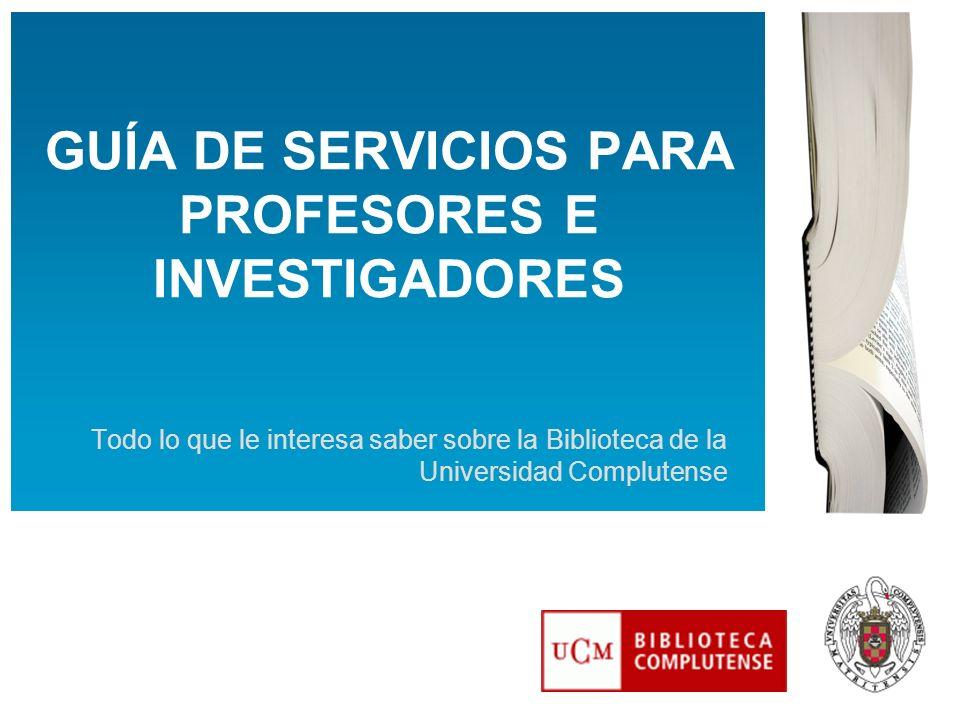 GUÍA DE SERVICIOS PARA PROFESORES E INVESTIGADORES