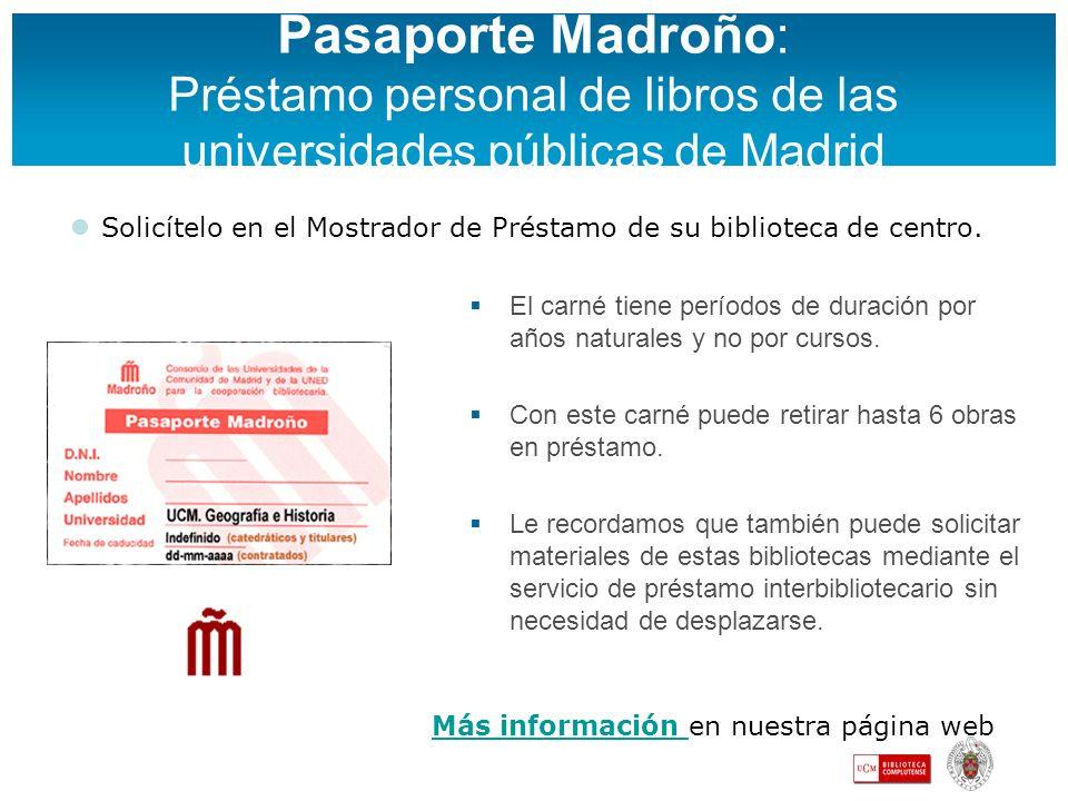 Pasaporte Madroño: Préstamo personal de libros de las universidades públicas de Madrid