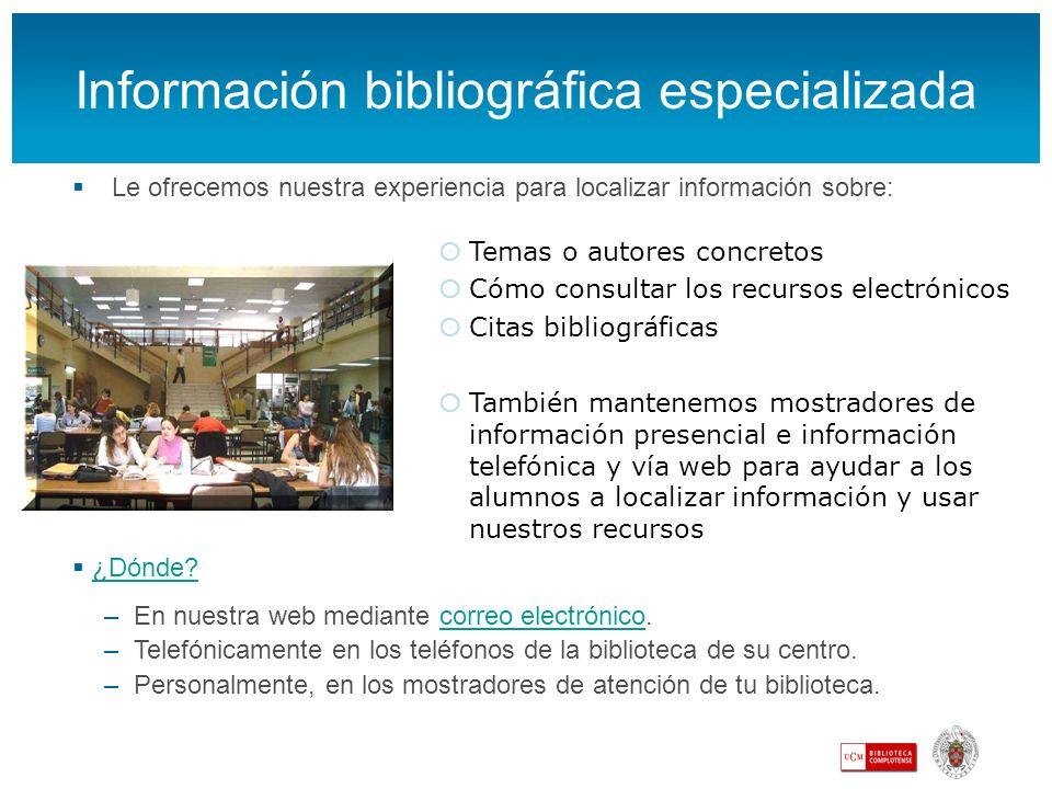 Información bibliográfica especializada