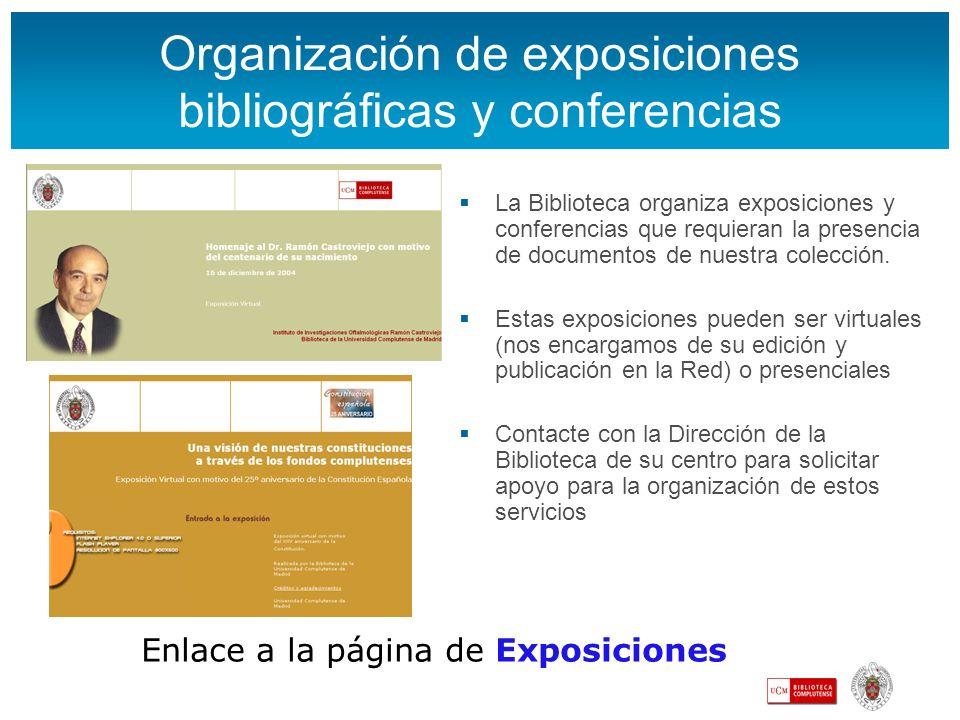 Organización de exposiciones bibliográficas y conferencias