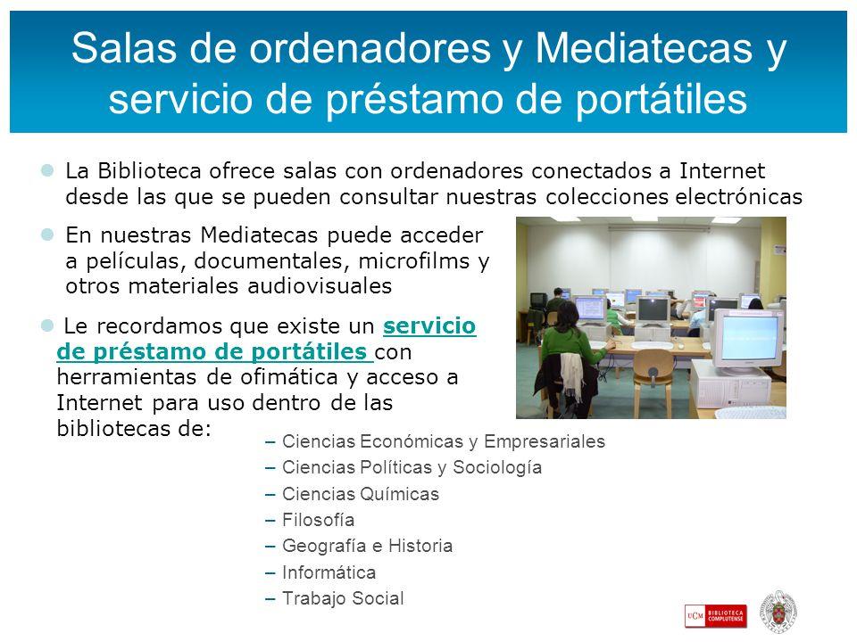 Salas de ordenadores y Mediatecas y servicio de préstamo de portátiles