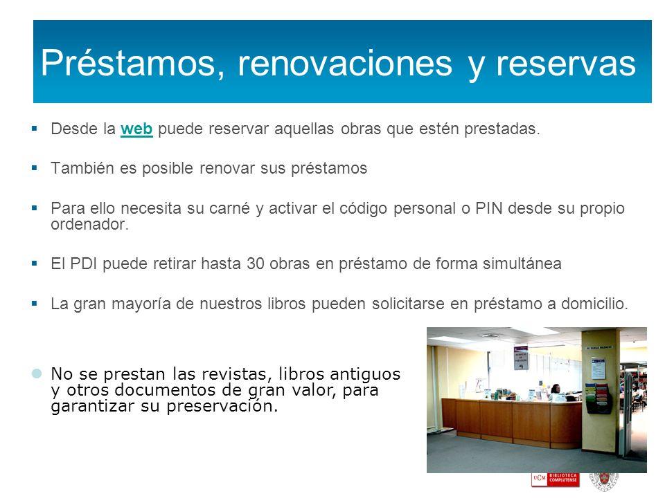 Préstamos, renovaciones y reservas