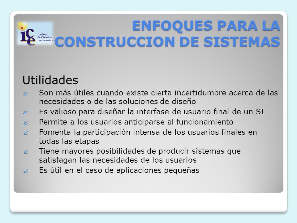 ENFOQUES PARA LA CONSTRUCCION DE SISTEMAS