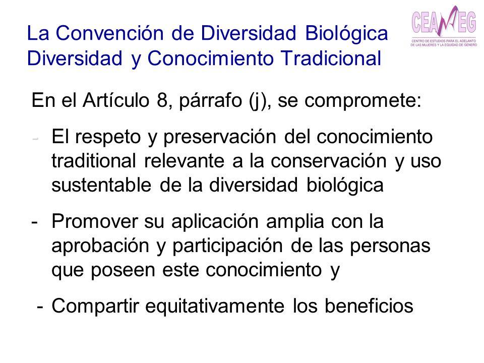 La Convención de Diversidad Biológica Diversidad y Conocimiento Tradicional