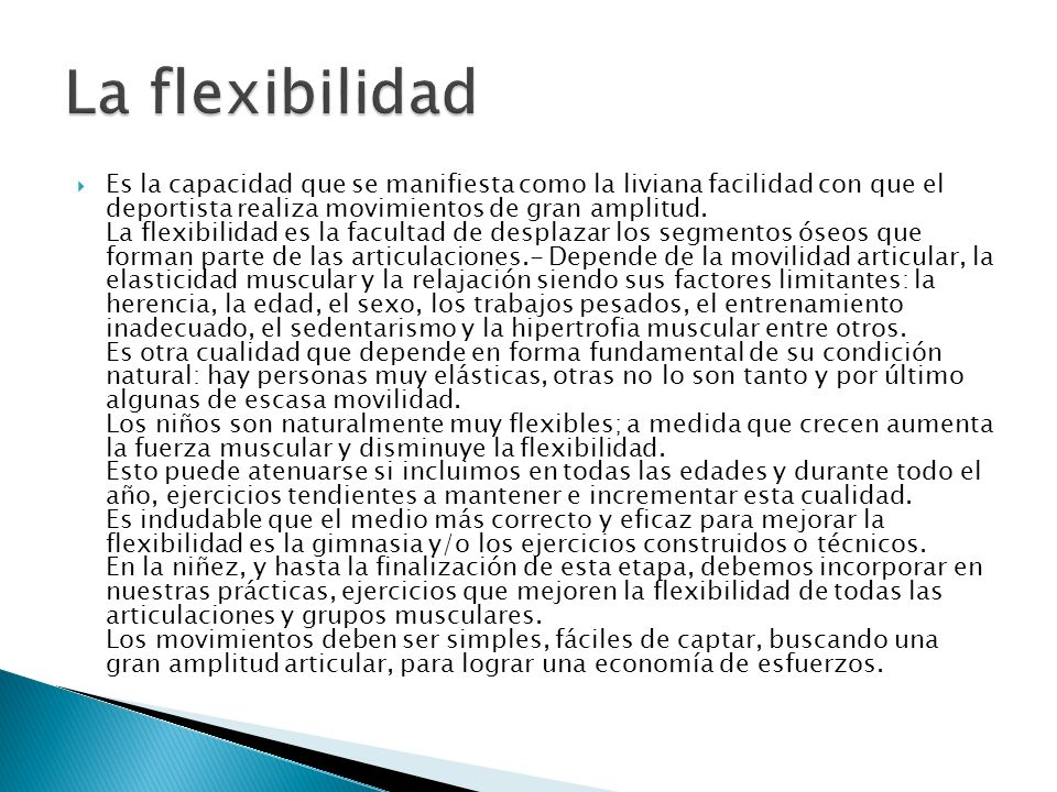 La flexibilidad