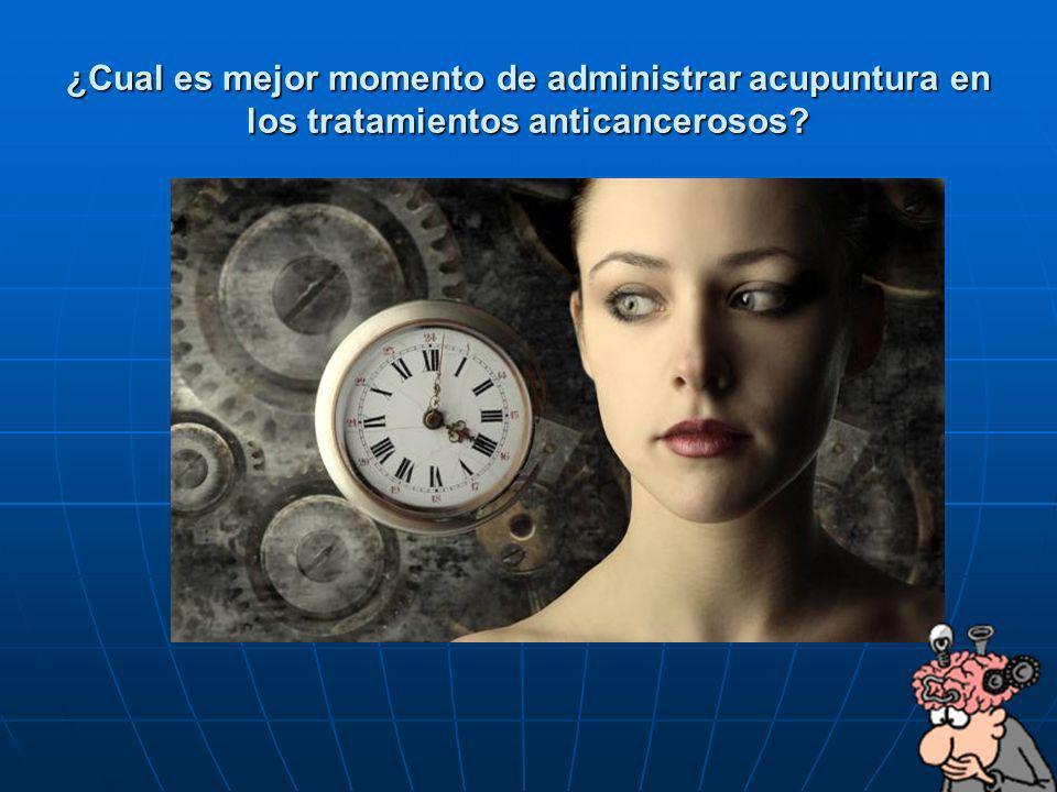 ¿Cual es mejor momento de administrar acupuntura en los tratamientos anticancerosos