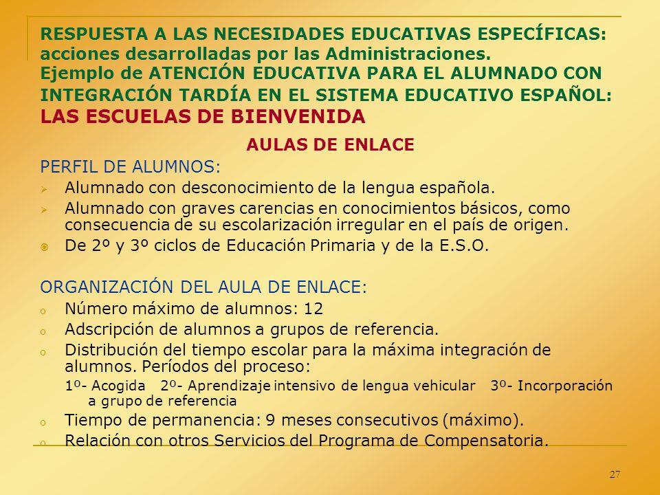 ORGANIZACIÓN DEL AULA DE ENLACE: