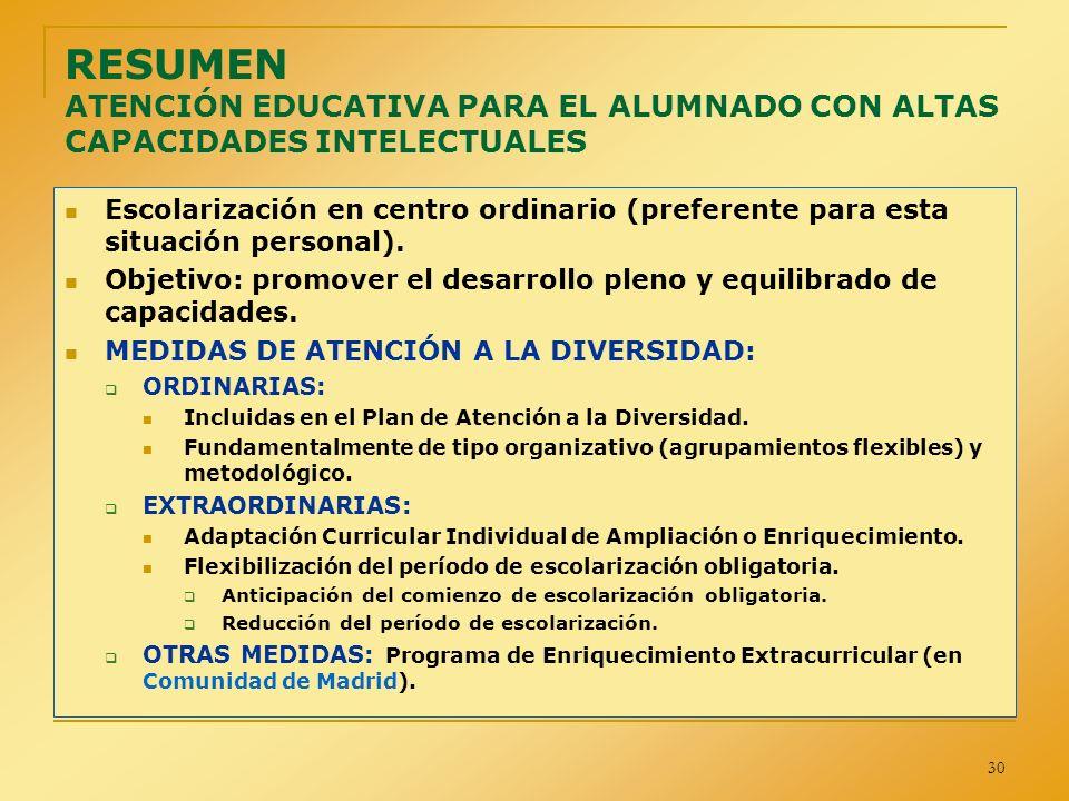 RESUMEN ATENCIÓN EDUCATIVA PARA EL ALUMNADO CON ALTAS CAPACIDADES INTELECTUALES