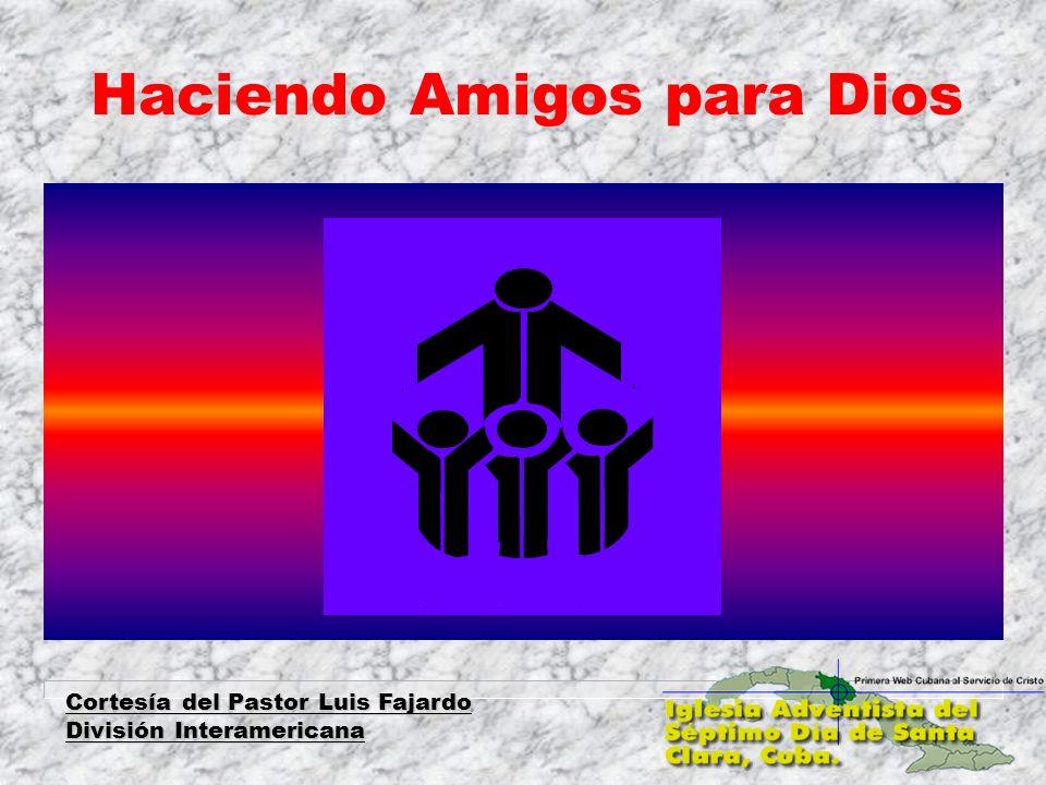 Haciendo Amigos para Dios