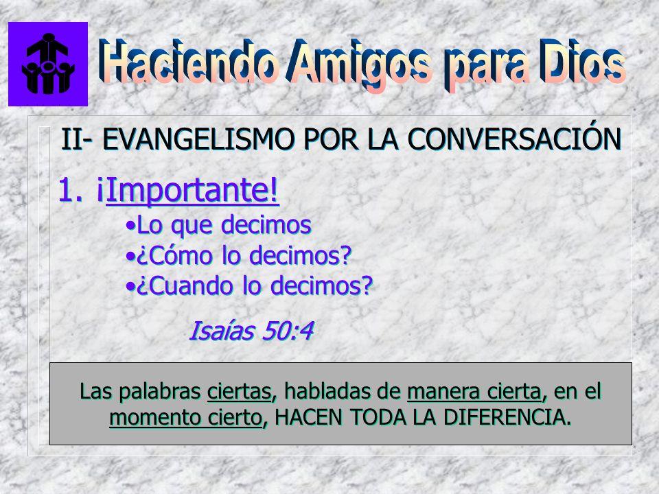 II- EVANGELISMO POR LA CONVERSACIÓN