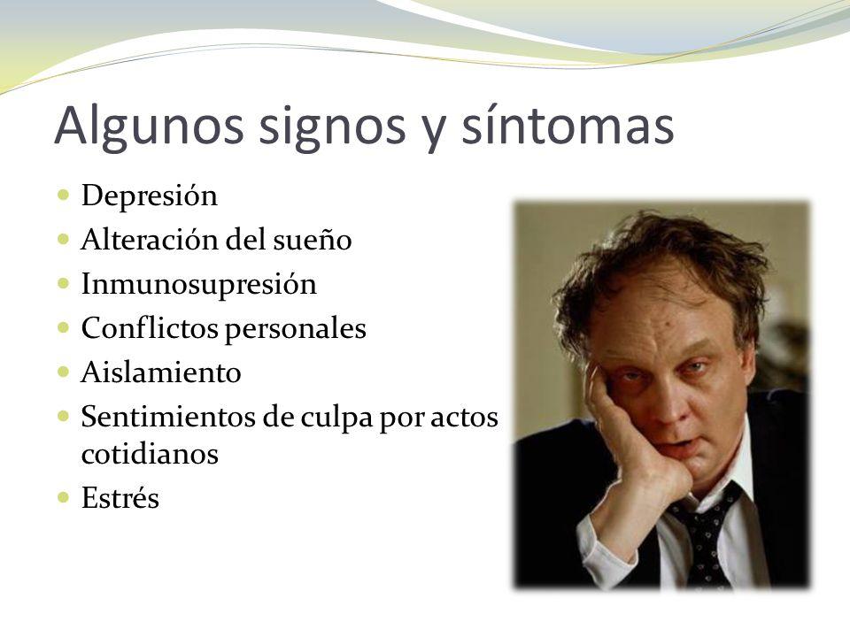 Algunos signos y síntomas
