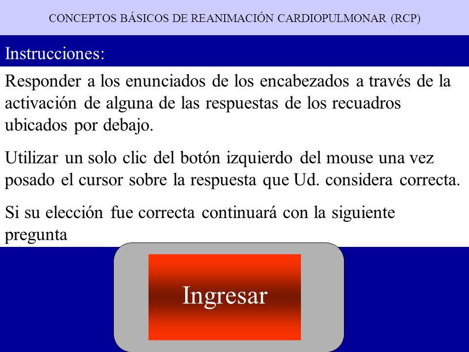 CONCEPTOS BÁSICOS DE REANIMACIÓN CARDIOPULMONAR (RCP)