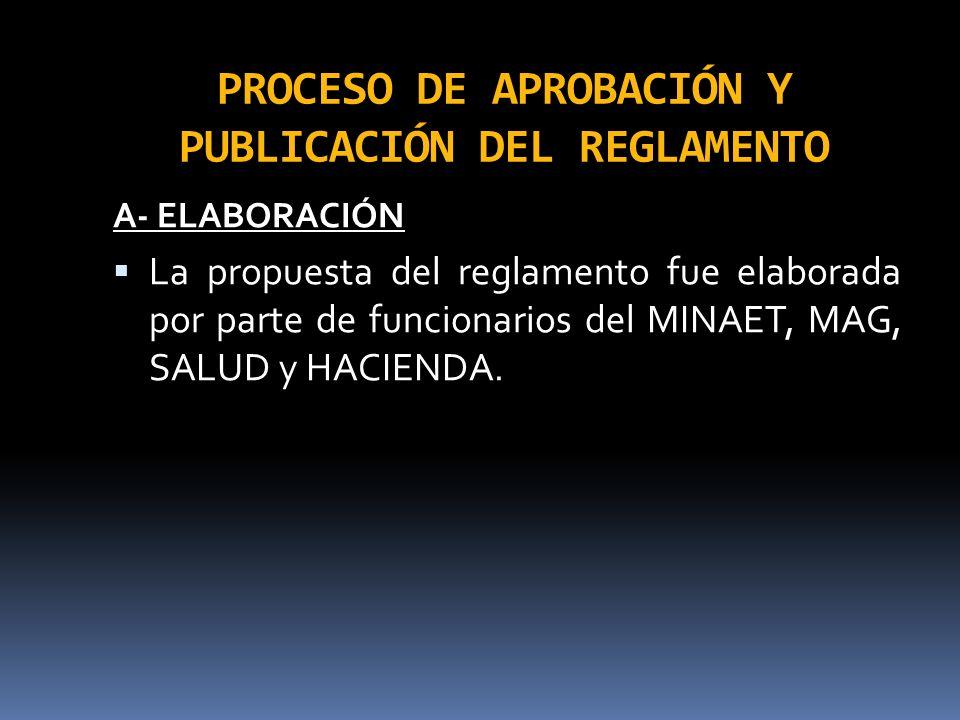 PROCESO DE APROBACIÓN Y PUBLICACIÓN DEL REGLAMENTO
