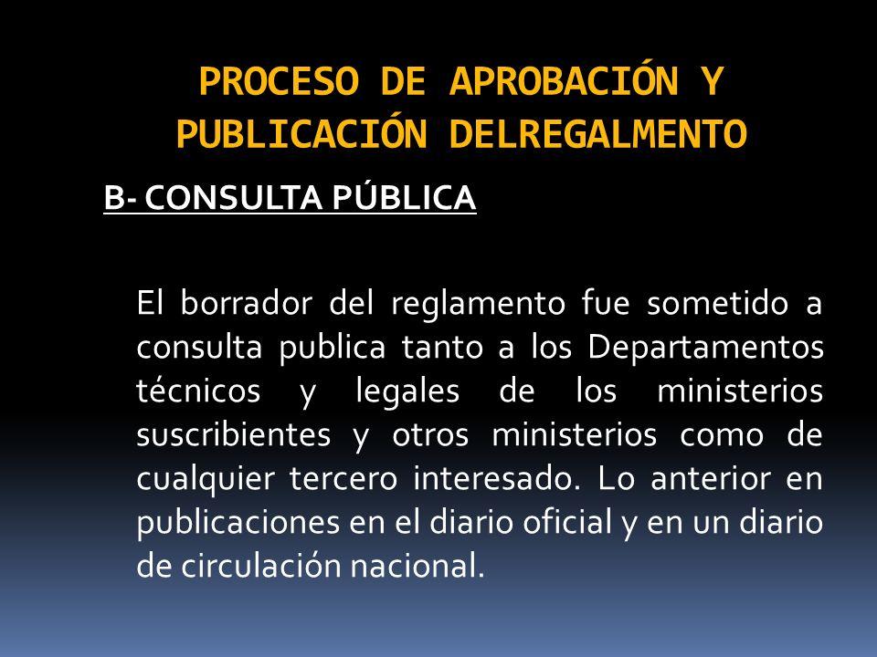 PROCESO DE APROBACIÓN Y PUBLICACIÓN DELREGALMENTO