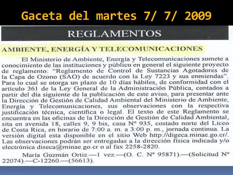 Gaceta del martes 7/ 7/ 2009