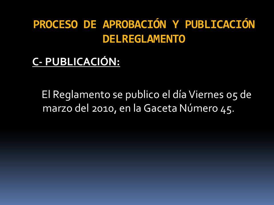 PROCESO DE APROBACIÓN Y PUBLICACIÓN DELREGLAMENTO