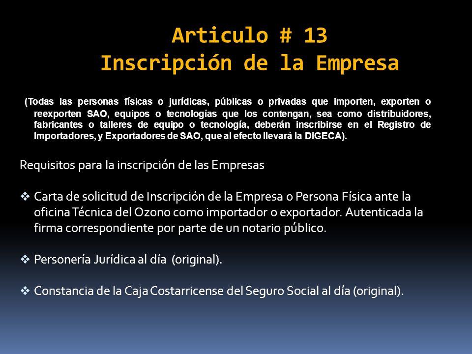 Articulo # 13 Inscripción de la Empresa