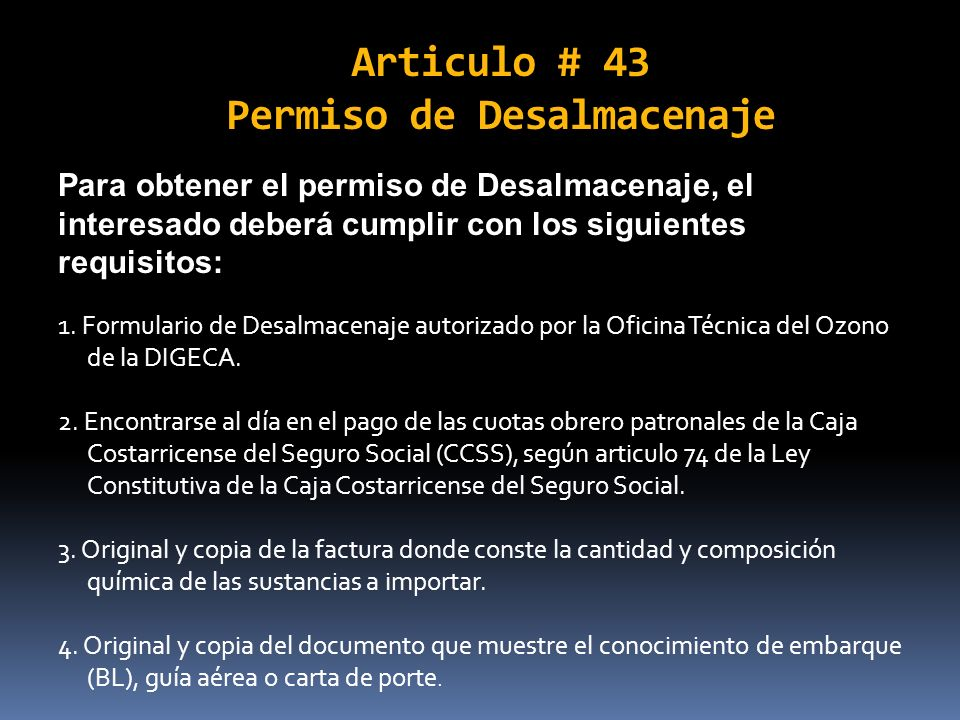 Articulo # 43 Permiso de Desalmacenaje