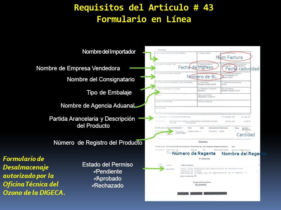 Requisitos del Articulo # 43 Formulario en Línea