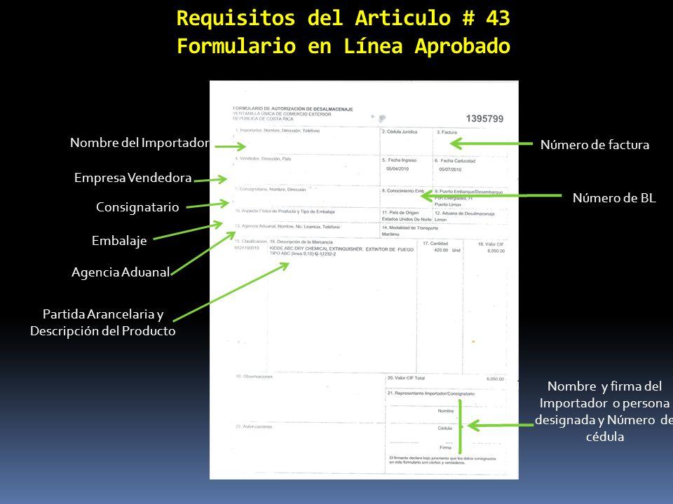 Requisitos del Articulo # 43 Formulario en Línea Aprobado