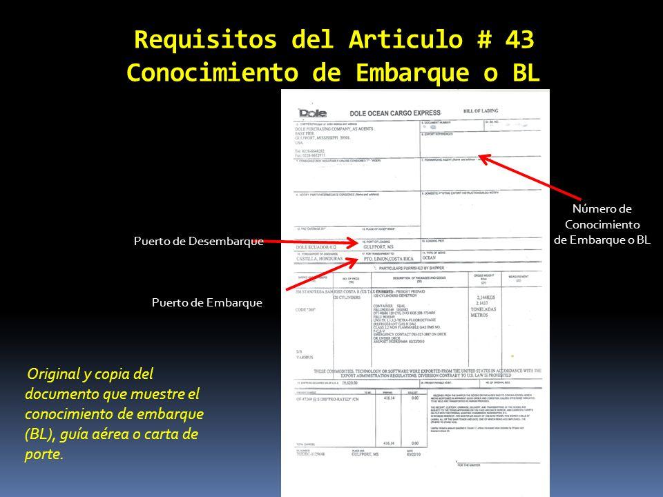 Requisitos del Articulo # 43 Conocimiento de Embarque o BL